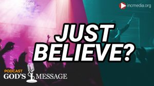 "Religious concert with overlay text of ""Just Believe?"""