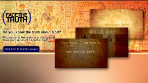 Do you know the truth about God. Find out who He really is in this special three part series of Face the Truth.