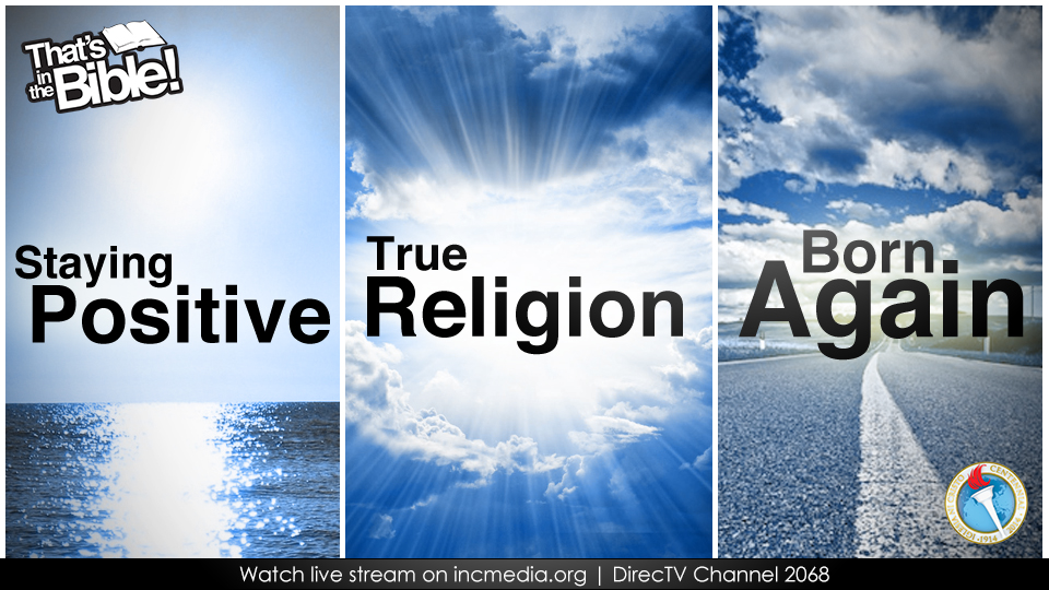Staying Positive / True Religion / Born Again