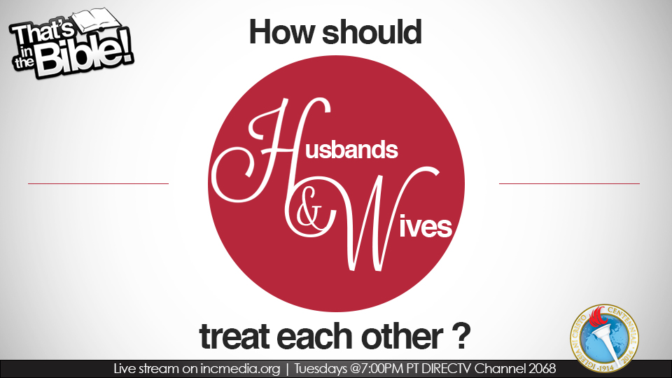 How should husbands and wives treat each other?