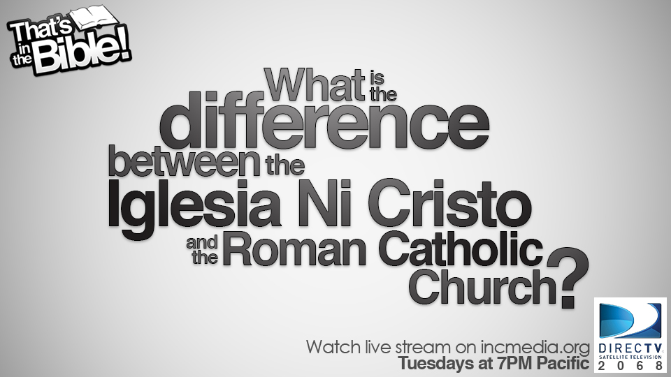 What Is the Difference Between the Iglesia Ni Cristo and the Roman Catholic Church?