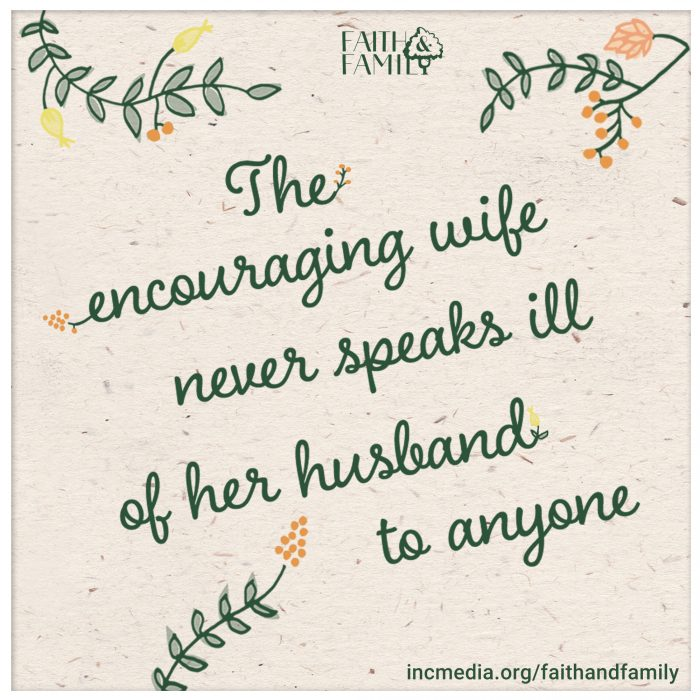 "cursive text ""the encouraging wife never speaks ill of her husband to anyone"