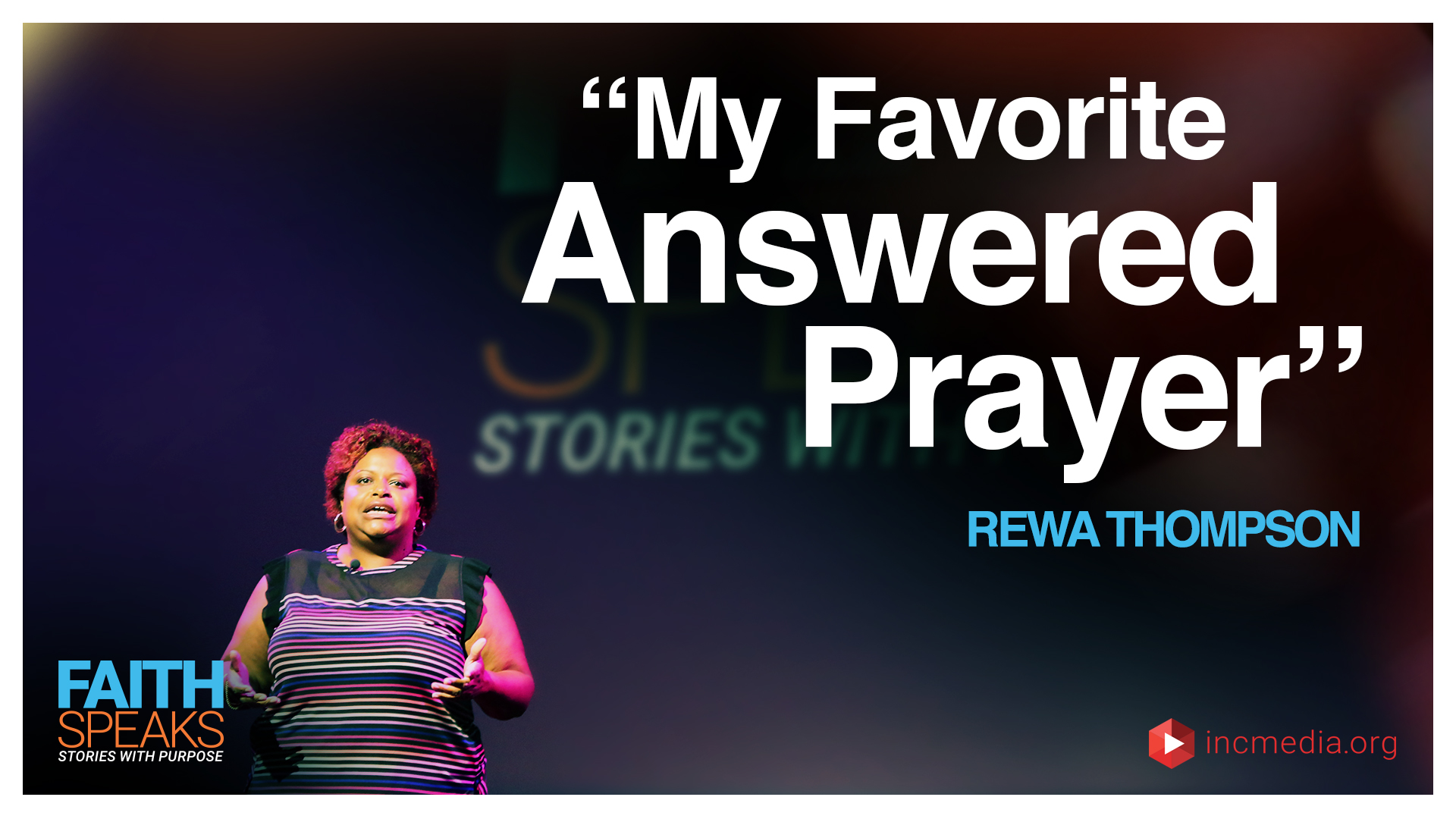 "Rewa Thompson: ""My Favorite Answered Prayer"""