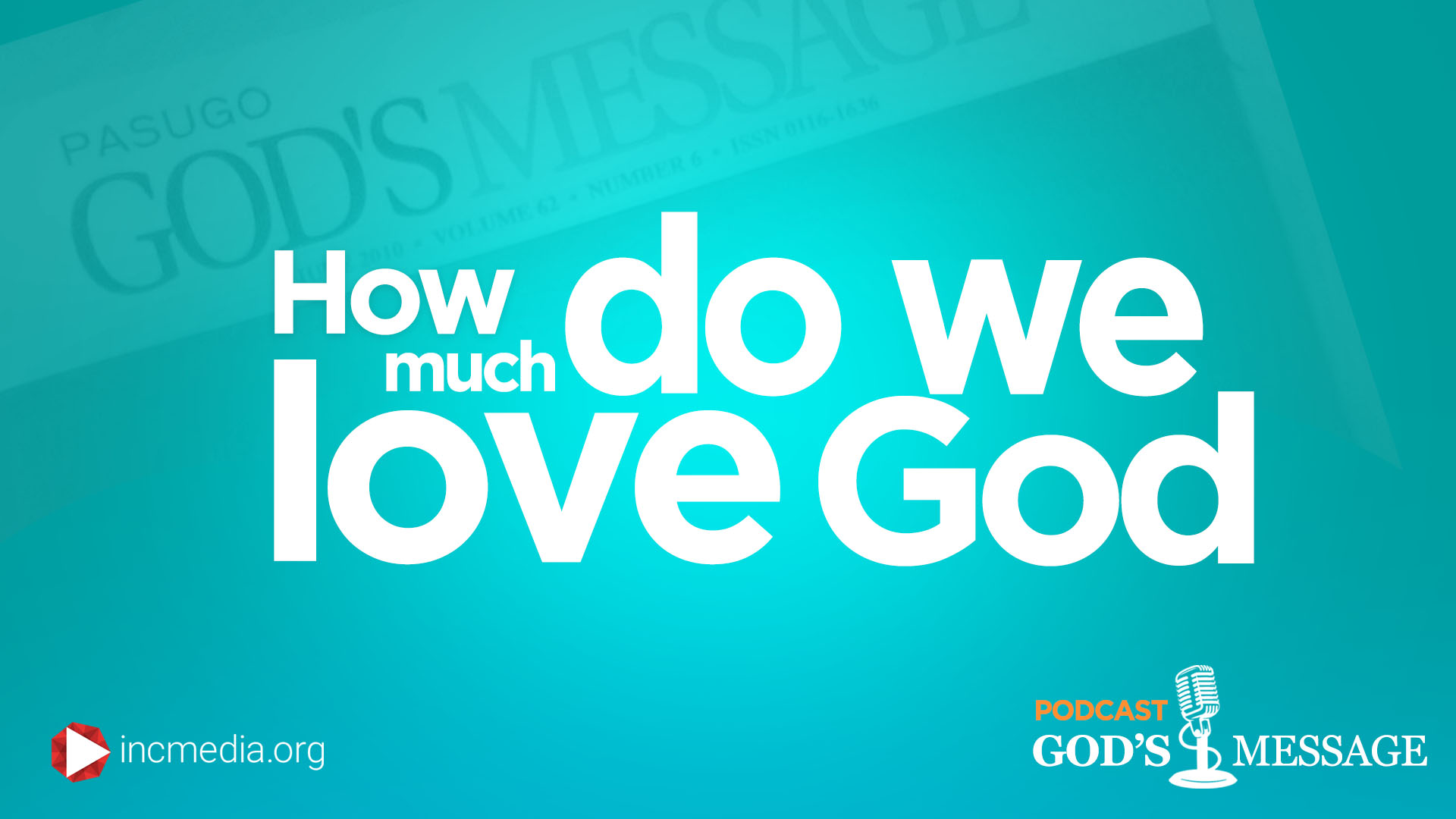 How Much Do We Love God?