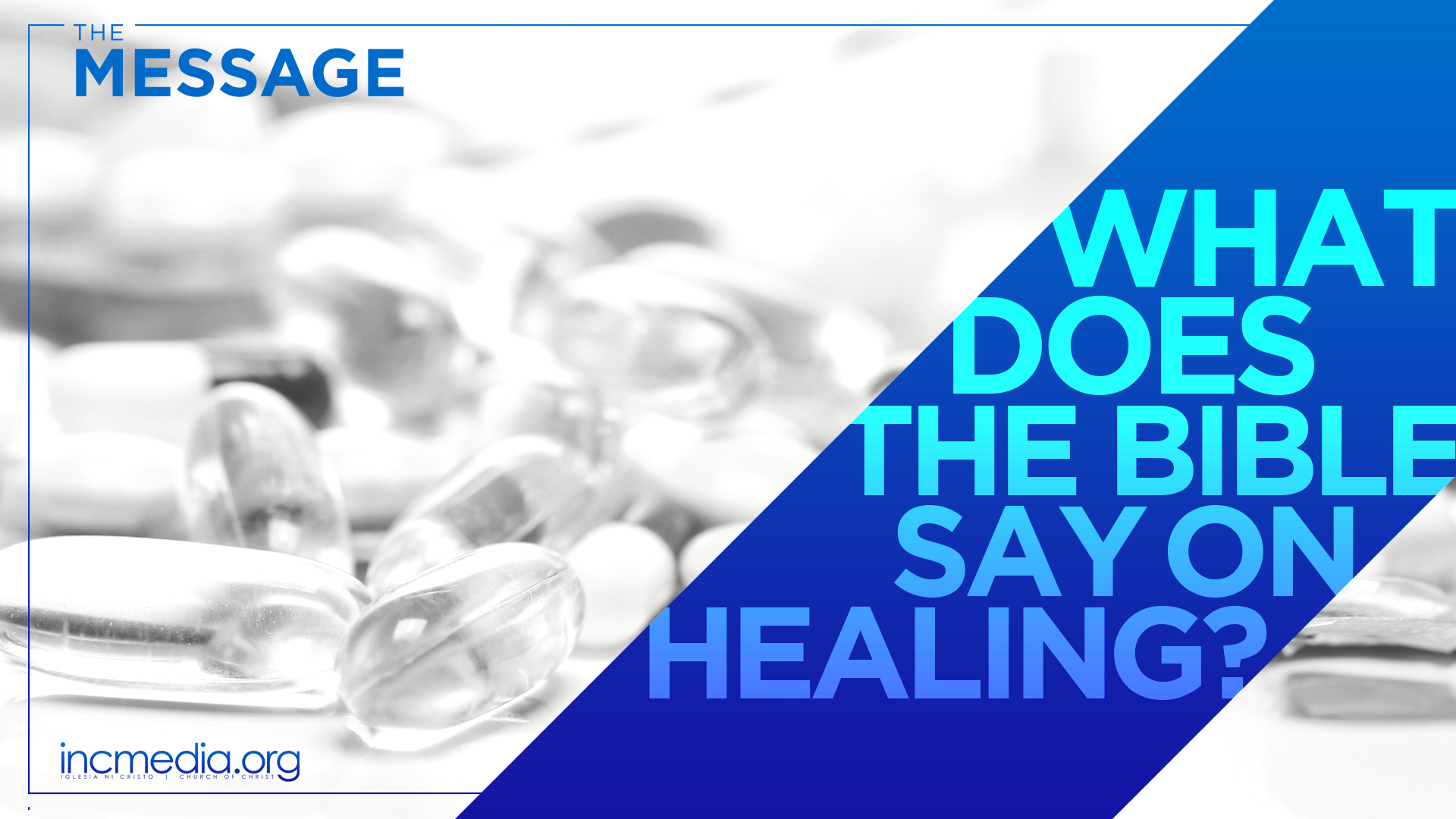 What Does the Bible Say on Healing?