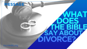 "Two wedding rings on round block with a judge's gavel with text overlay on diagonal ribbon shape: ""What does the Bible say about divorce?"""