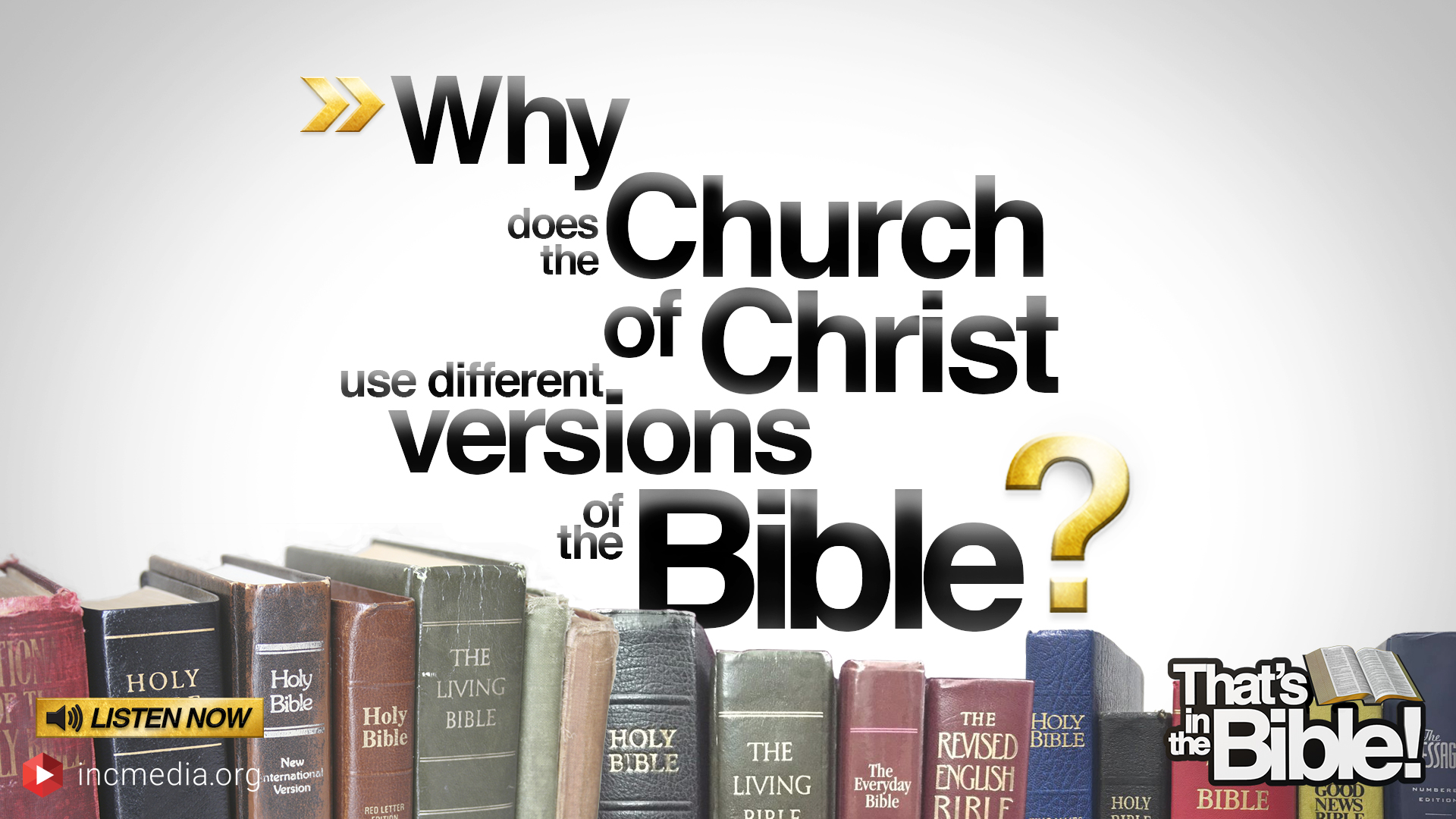 Why Does the Church of Christ Use Different Versions of the Bible?