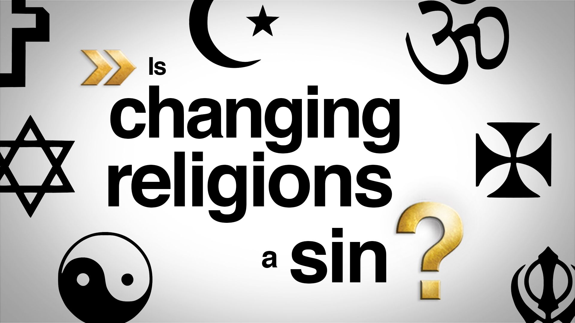 Is Changing Religions a Sin?