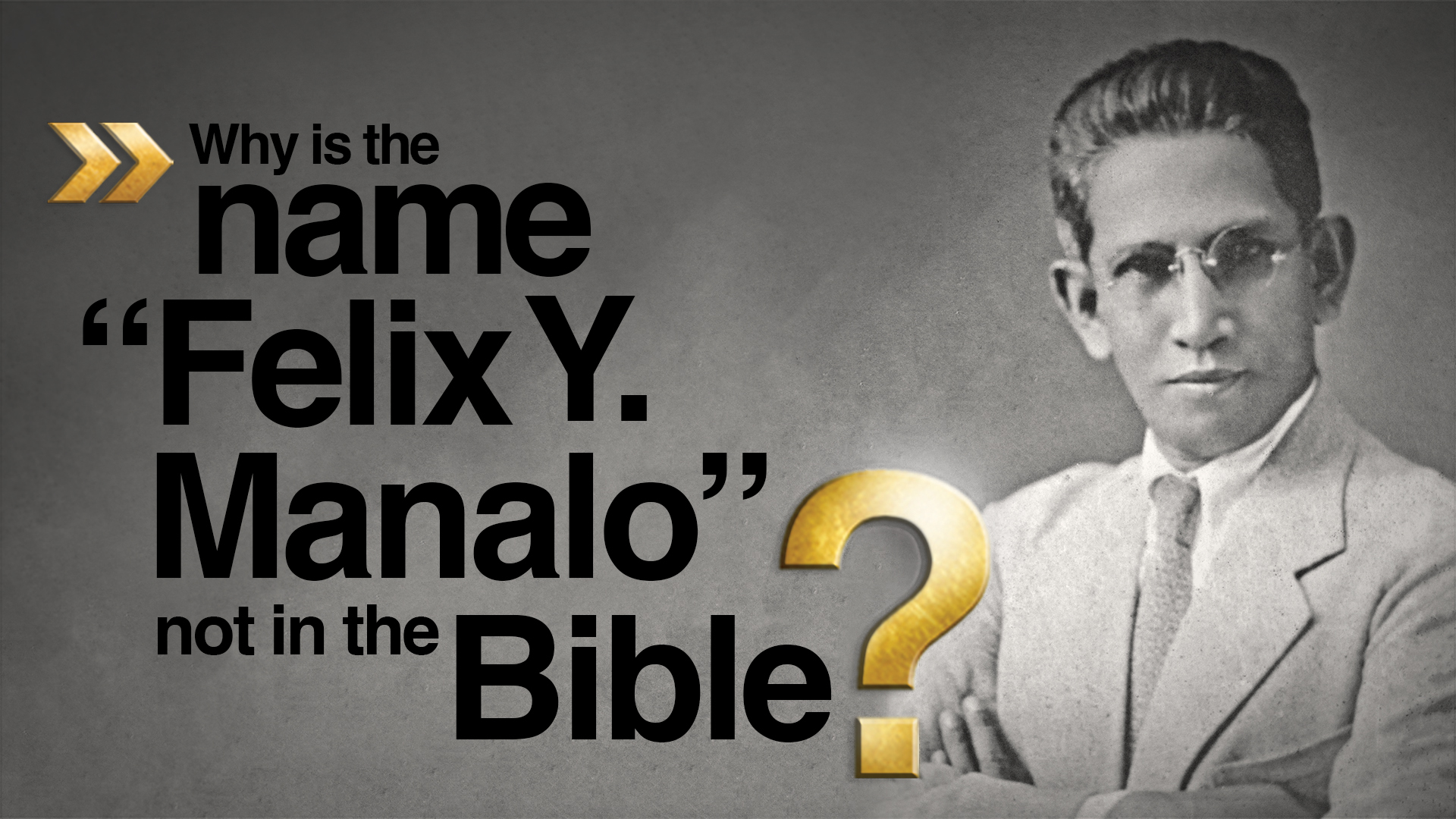 "Why Is the Name ""Felix Y. Manalo"" Not in the Bible?"