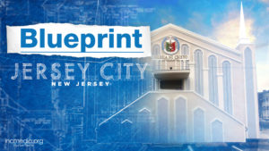 House of Worship of Jersey City New Jersey with overlay text Blueprint Jersey City, New Jersey