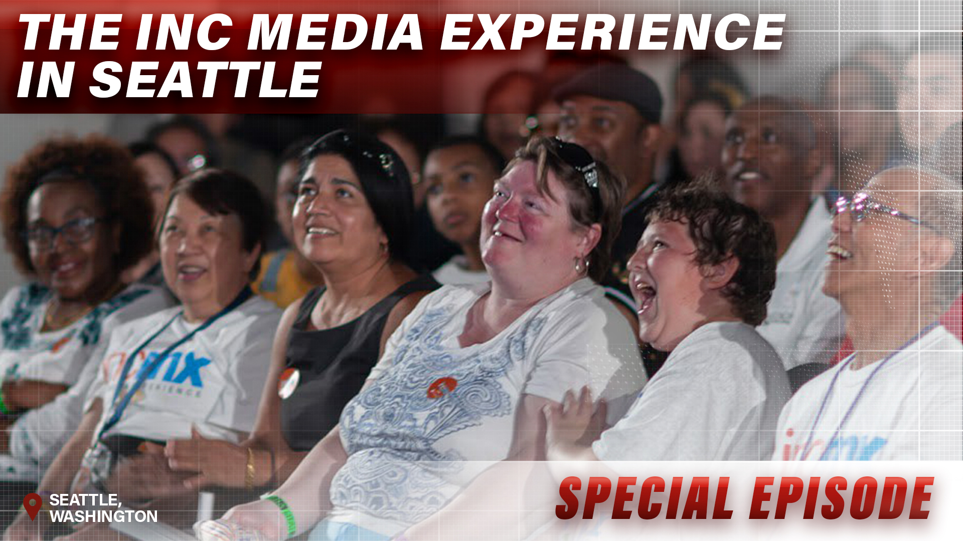 INC Media Experience – Seattle, Washington