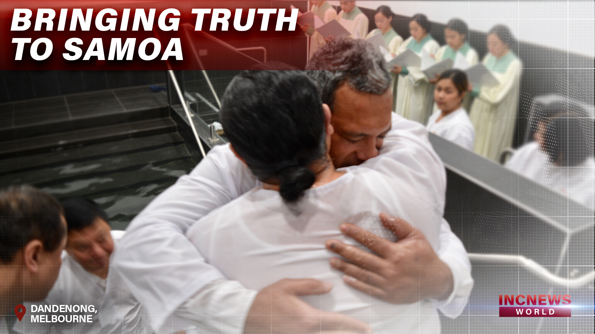 Bringing Truth to Samoa